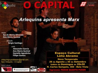 "Nova temporada do espetáculo ""O Capital"""