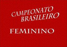 Conheça as equipes e veja o resumo das rodadas do Campeonato Brasileiro Feminino
