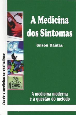 A Medicina dos Sintomas