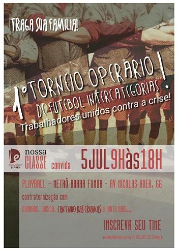 Abertas as inscrições do Torneio de Futebol: Solidariedade operária!