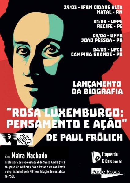 """Convite: Ciclo de lançamentos do livro """"Rosa Luxemburgo: Pensamento e Ação"""" no Nordeste!"""