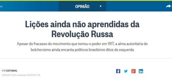 O Globo sobre Revolução Russa: ridículos malabarismos para defender ataques hoje