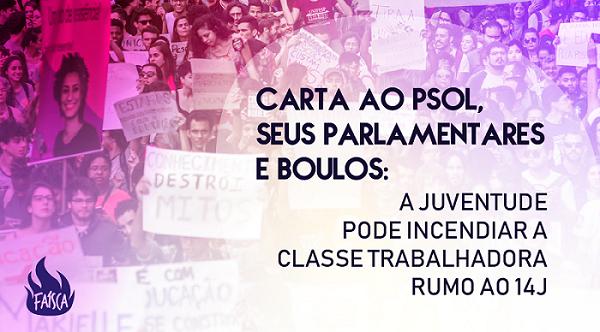 Carta ao PSOL, seus parlamentares e Boulos: a juventude pode incendiar a classe trabalhadora rumo ao 14J