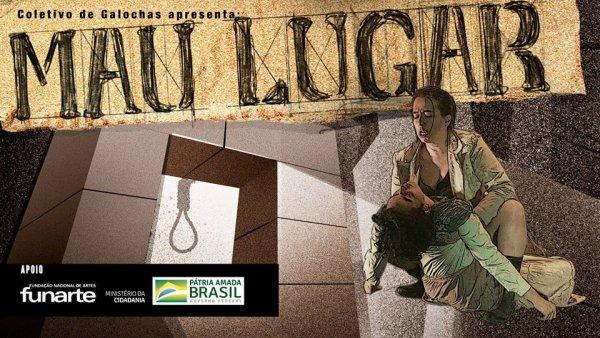 """Coletivo de Galochas apresenta """"Mau Lugar"""" no Teatro de Arena"""