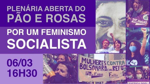 Plenária aberta do Pão e Rosas: por um feminismo socialista