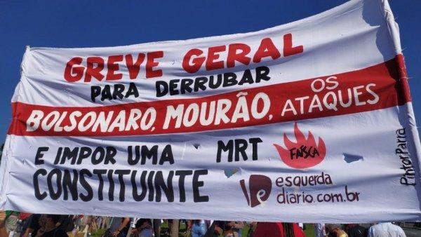 No 24J chamamos um bloco independente pela greve geral para derrotar Bolsonaro e Mourão