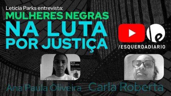 [Entrevistas] Mulheres negras na luta por justiça