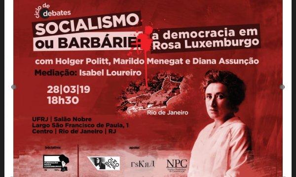 Debate com grandes especialistas em Rosa Luxemburgo no IFCS-UFRJ em 28 de março