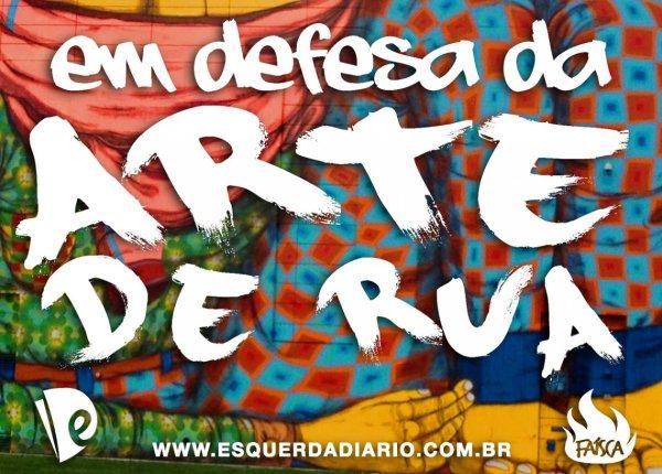 Campanha em defesa da arte de rua chama a juventude a se mobilizar
