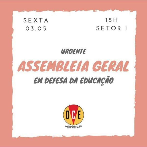 DCE UFRN convoca hoje assembleia geral para amanhã (03)